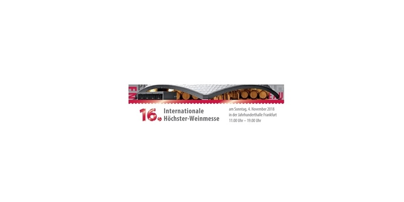 16. Internationale Höchster Weinmesse - Francoforte - 4 Novembre 2018